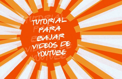 Tutorial para bajar videos de youtube